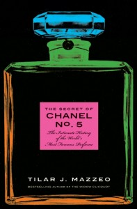 The Secret of Chanel No. 5: The Intimate Story of the World's Most Famous Perfume