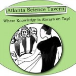 Atlanta Science Tavern - Where Knowledge is Always on Tap!